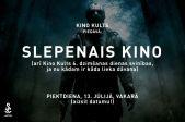 Kino Kults SLEPENAIS KINO!