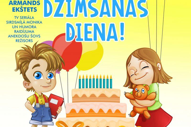 """Jautra komēdija bērniem un vecākiem """"Mana dzimšanas diena"""""""