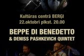BEPPE DI BENEDETTO & DENISS PASHEVICH QUINTET koncerts