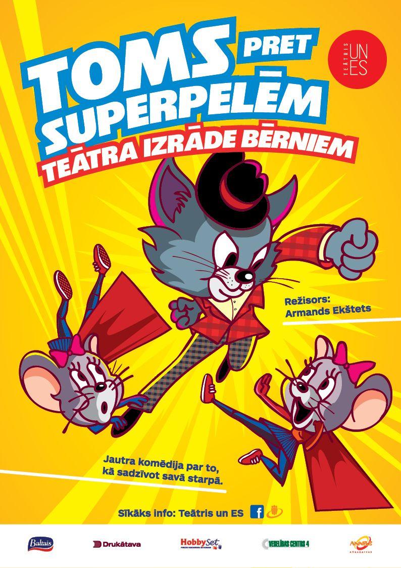 Toms pret Superpelēm. Jautra komēdija bērniem un vecākiem