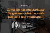 Meistarklase: Blogošana - efektīvs veids publiskā tēla un viedokļa veidošanai