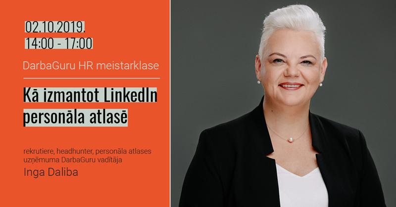 HR meistarklase: Kā izmantot LinkedIn personāla atlasē