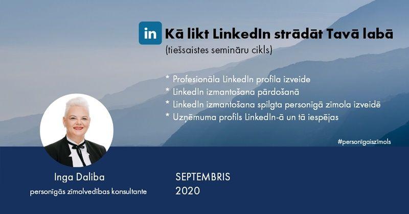 LinkedIn izmantošana spilgta personīgā zīmola izveidē