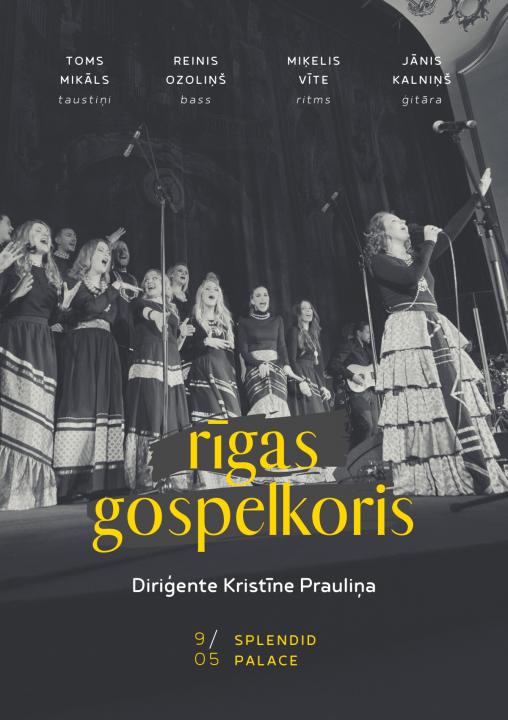 RĪGAS GOSPELKORIS. Koncerts 9. maijā